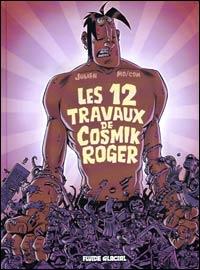 Cosmic Rogers